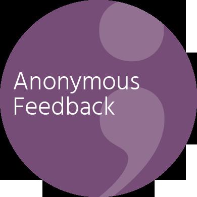 Anonymous Feedback